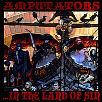Amputators | ...in the Land of Sin