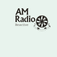 AM Radio | Reactive