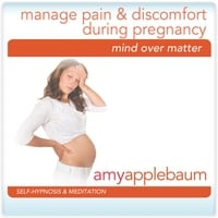Amy Applebaum | Manage Pain & Discomfort During Pregnancy (Self-Hypnosis & Meditation)