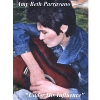 Amy Beth Parravano | Under His Influence