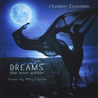 Amy Camie | Dreams: The Love Within (feat. Chamber Ensemble)