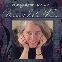 Amy Dixon-Kolar | Now It's Time