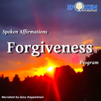 Amy Koppelman | Spoken Affirmations Forgiveness Program
