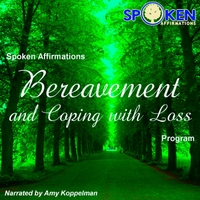 Amy Koppelman | Spoken Affirmations Bereavement Program