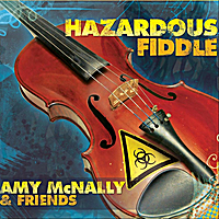 Amy McNally | Hazardous Fiddle