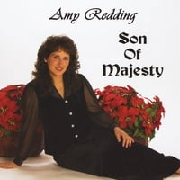 Amy Redding | Son of Majesty