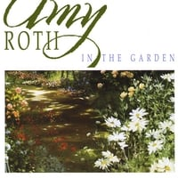 Amy Roth | In the Garden