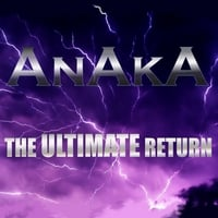 AnAkA | The Ultimate Return