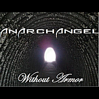 Anarchangel | Without Armor