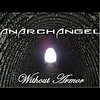 Anarchangel - Without Armor