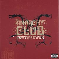 Anarchy Club | The Way and its Power