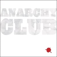 Anarchy Club | A Single Drop Of Red