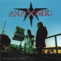 Anatomic | In for the Thrill