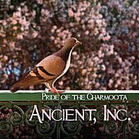 Ancient, Inc. | Pride of the Charmoota