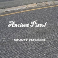 Ancient Pistol | Groovy Pavement