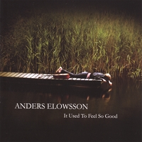Anders Elowsson | It Used To Feel So Good
