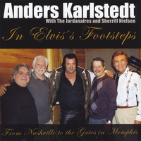 Anders Karlstedt | In Elvis's Footsteps