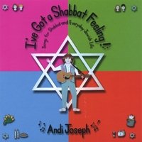 Andi Joseph | I've Got A Shabbat Feeling!