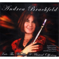 Andrea Brachfeld | Into the World: a Musical Offering