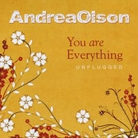 Andrea Olson | You Are Everything Unplugged