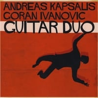 The Andreas Kapsalis & Goran Ivanovic Guitar Duo | The Andreas Kapsalis & Goran Ivanovic Guitar Duo