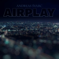 Andreas Svarc | Airplay