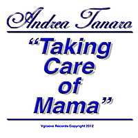 Andrea Tanaro | Taking Care of Mama