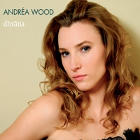 Andréa Wood | Dhyana