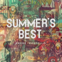Andre Costello | Summer's Best