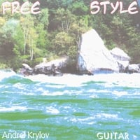 Andrei Krylov | Free Style. Guitar