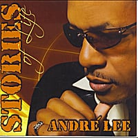 Andre' Lee | Stories of Life
