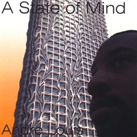 Andre Louis | A State of Mind