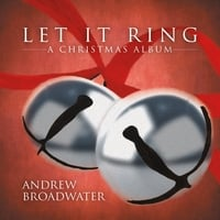 Andrew Broadwater | Let It Ring