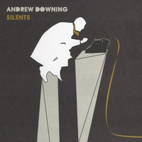 Andrew Downing | Silents