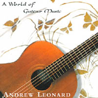 Andrew Leonard | A World of Guitar Music