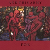 And This Army | Foe