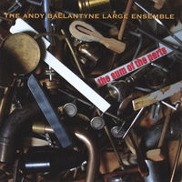 Andy Ballantyne Large Ensemble | The Sum Of The Parts