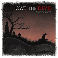 Andy Coats | Owe The Devil