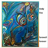 Andy Fite | Farewell Forever