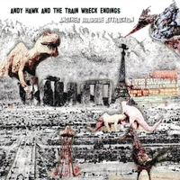 Andy Hawk & The Train Wreck Endings | Another Roadside Attraction