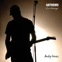 Andy Innes | Anthems of a Stranger