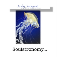 Andy Lindquist | Soulstronomy