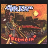 The Andy Pizzo Project | Bouncin'