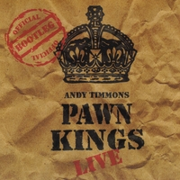 Andy Timmons & The Pawn Kings | Pawn Kings Live