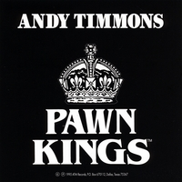 Andy Timmons & The Pawn Kings | Andy Timmons and the Pawn Kings