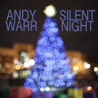 Andy Warr | Silent Night - Single