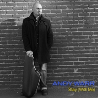 Andy Warr | Stay (With Me)