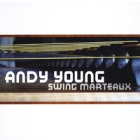 Andy Young | Swing Marteaux