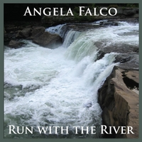 Angela Falco | Run With the River