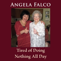 Angela Falco | Tired of Doing Nothing All Day (Music Therapy Version)